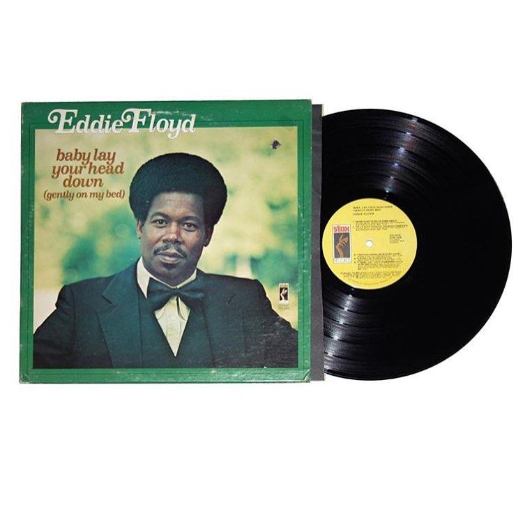 Eddie Floyd - Baby Lay Your Head Down - Gently On My Bed Album